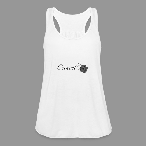 Cancelled - Women's Flowy Tank Top by Bella
