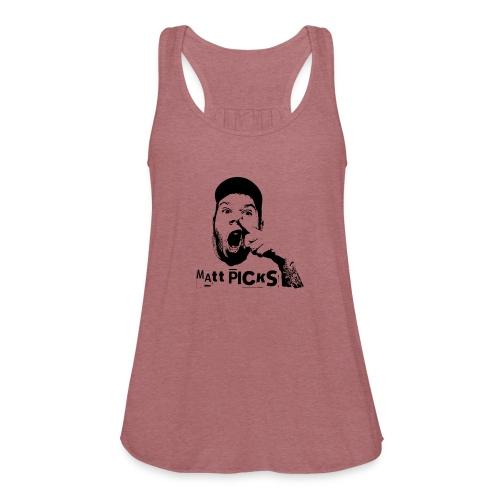 Matt Picks Shirt - Women's Flowy Tank Top by Bella