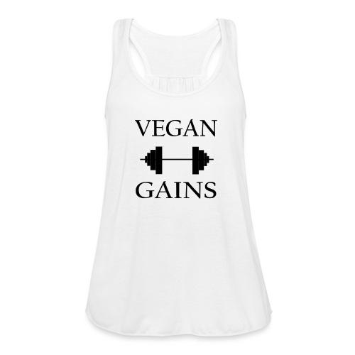 Vegan Gains in black font - Women's Flowy Tank Top by Bella