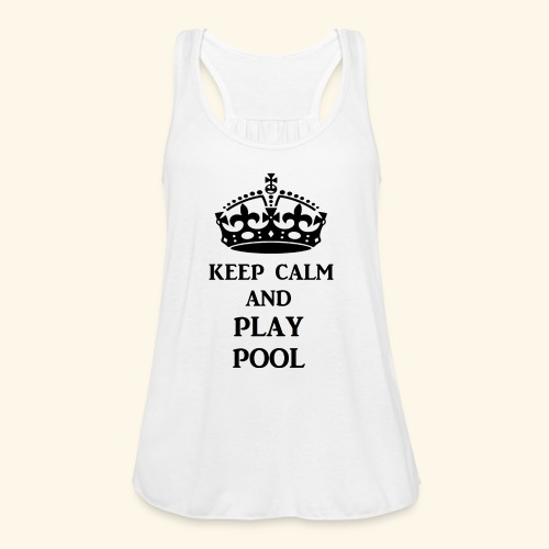 keep calm play pool blk - Women's Flowy Tank Top by Bella