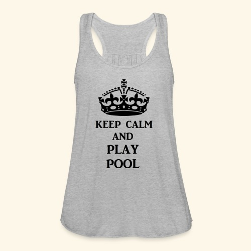 keep calm play pool blk - Women's Flowy Tank Top by Bella