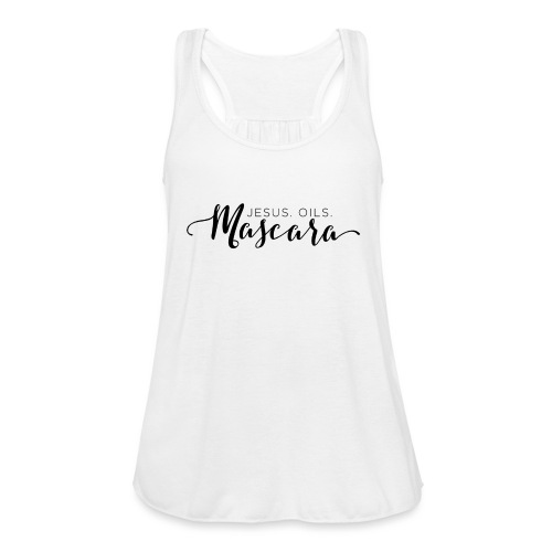 Jesus. Oils. Mascara - Women's Flowy Tank Top by Bella