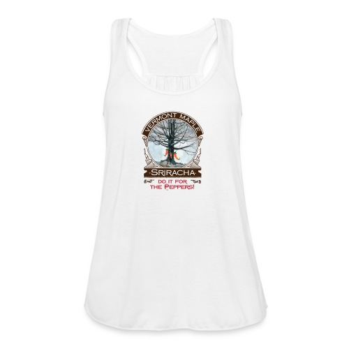 Vermont Maple Sriracha - Women's Flowy Tank Top by Bella