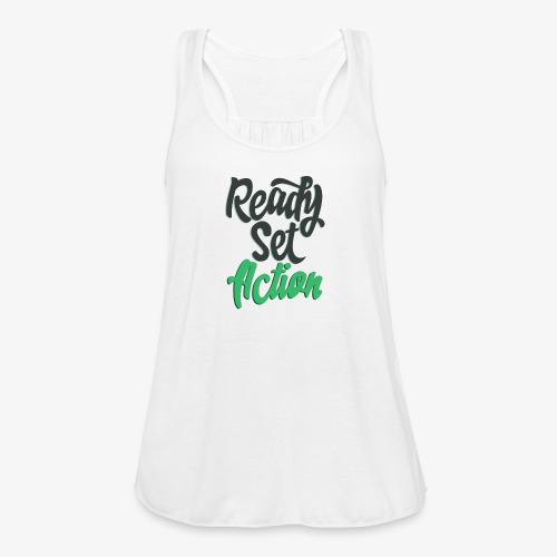 Ready.Set.Action! - Women's Flowy Tank Top by Bella