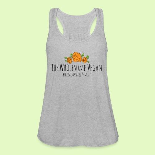 The Wholesome Vegan logo - Women's Flowy Tank Top by Bella