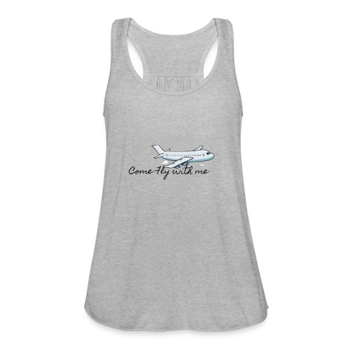 Come Fly With Me - Women's Flowy Tank Top by Bella