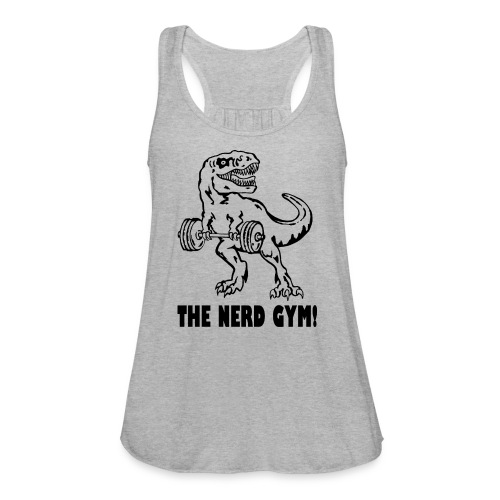 The Nerd Gym - Max Rex - Women's Flowy Tank Top by Bella