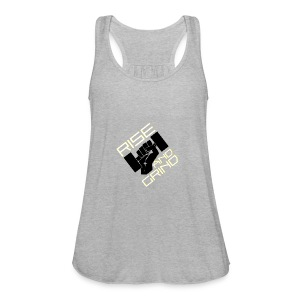 RISE AND GRIND - Women's Flowy Tank Top by Bella