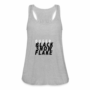#queerblacksnowflake - Women's Flowy Tank Top by Bella