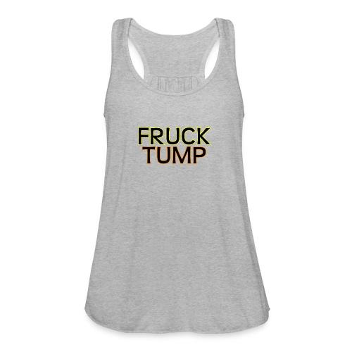 fruck tump - Women's Flowy Tank Top by Bella