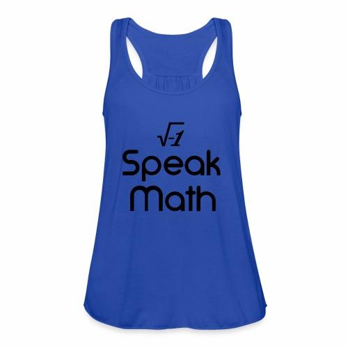 i Speak Math - Women's Flowy Tank Top by Bella