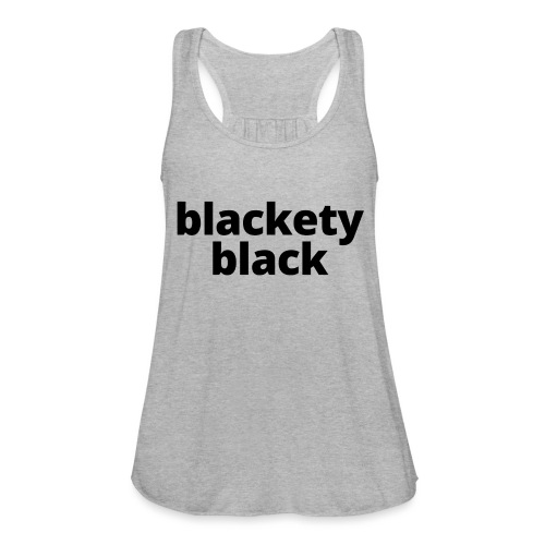 Blackety Black 12 - Women's Flowy Tank Top by Bella