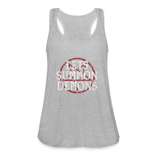 Summon Demons - Women's Flowy Tank Top by Bella