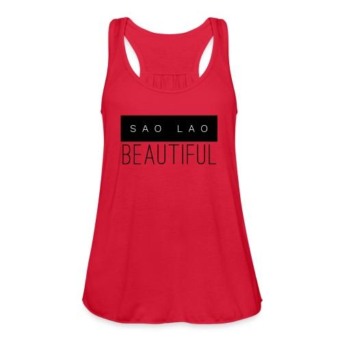 Sao Lao Beautiful - Women's Flowy Tank Top by Bella