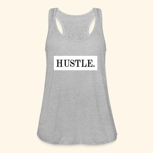 Hustle - Women's Flowy Tank Top by Bella