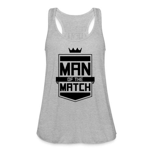Man of the Match - Women's Flowy Tank Top by Bella