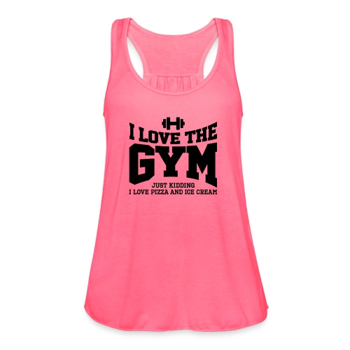 I love the gym - Women's Flowy Tank Top by Bella