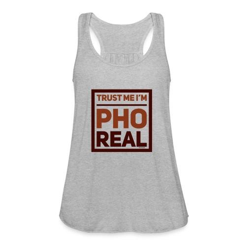 trust me i'm Pho Real - Women's Flowy Tank Top by Bella