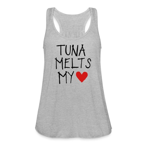 Tuna Melts My Heart - Women's Flowy Tank Top by Bella