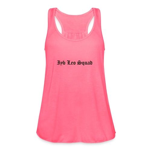 iyb leo squad logo - Women's Flowy Tank Top by Bella