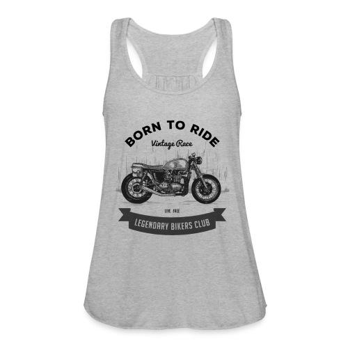 Born to ride Vintage Race T-shirt - Women's Flowy Tank Top by Bella