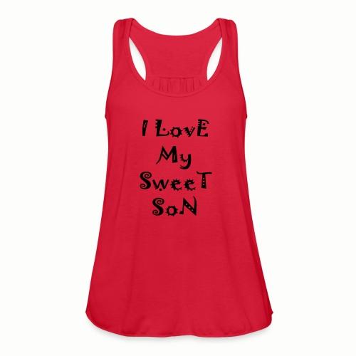 I love my sweet son - Women's Flowy Tank Top by Bella