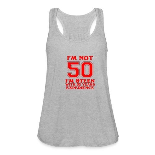 8teen red not 50 - Women's Flowy Tank Top by Bella