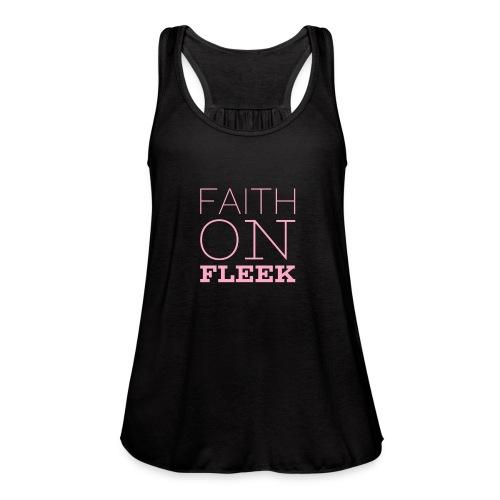 Faith faith - Women's Flowy Tank Top by Bella