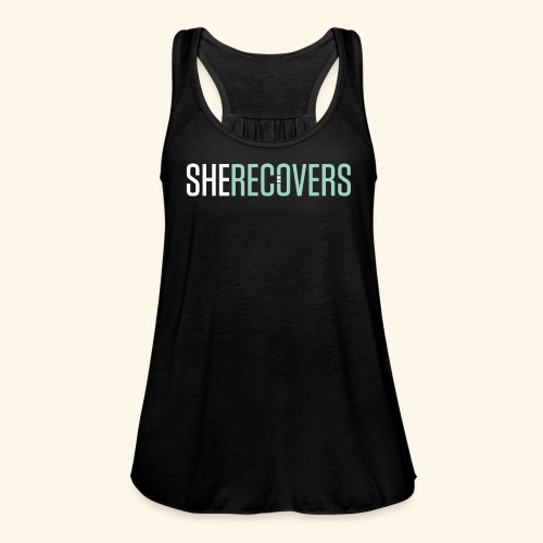 She Recovers - Women's Flowy Tank Top by Bella