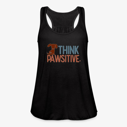 Think Pawsitive - Women's Flowy Tank Top by Bella
