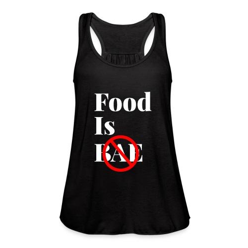 Food Is Bae - White - Women's Flowy Tank Top by Bella
