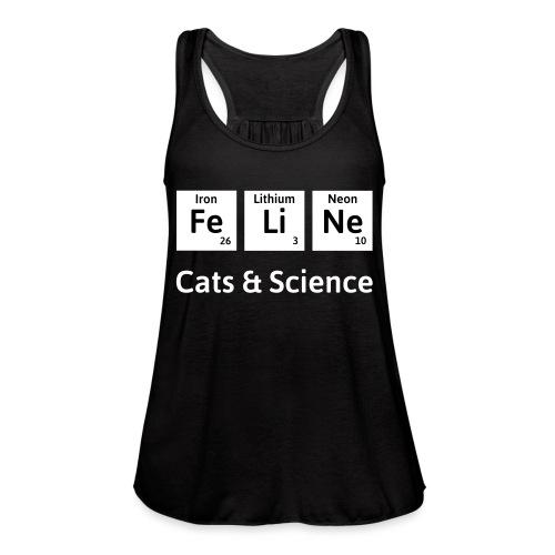 Cats & Science - Women's Flowy Tank Top by Bella
