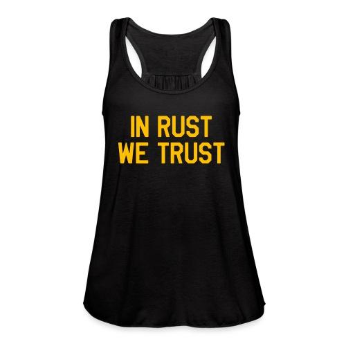 In Rust We Trust II - Women's Flowy Tank Top by Bella