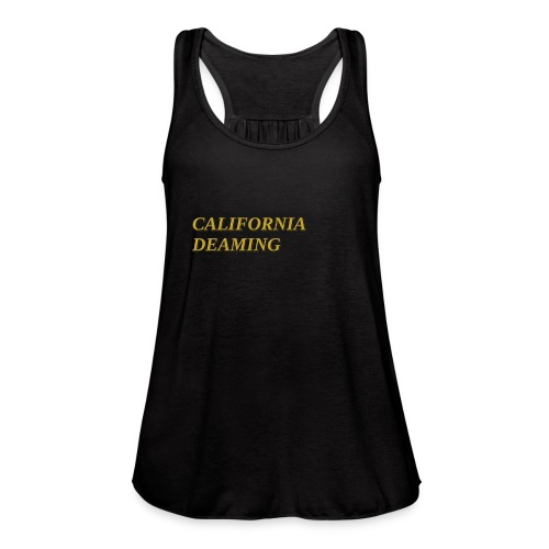 CALIFORNIA DREAMING - Women's Flowy Tank Top by Bella