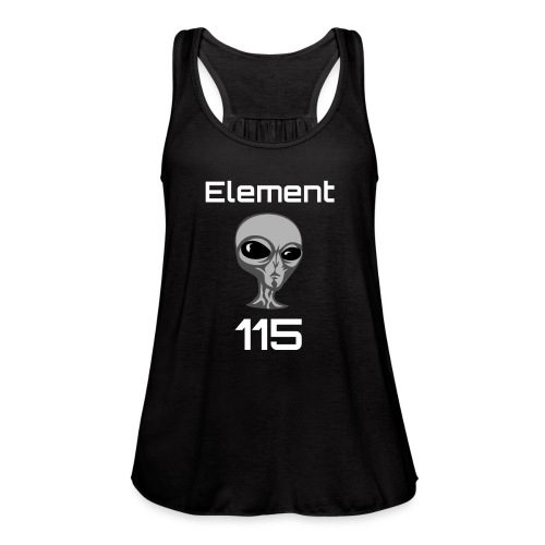 Element 115 Moscovium Alien Fuel - Women's Flowy Tank Top by Bella