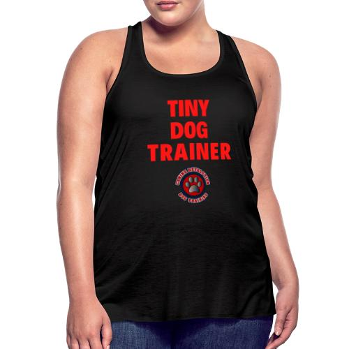 Tiny Dog Trainer - Women's Flowy Tank Top by Bella