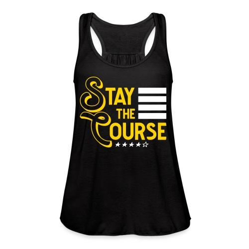 Stay The Course2 - Women's Flowy Tank Top by Bella