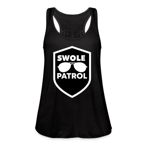 swole patrol - Women's Flowy Tank Top by Bella