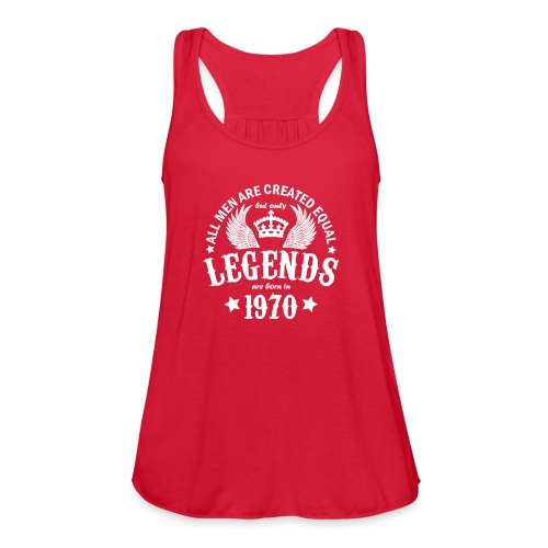 Only Legends are Born in 1970 - Women's Flowy Tank Top by Bella