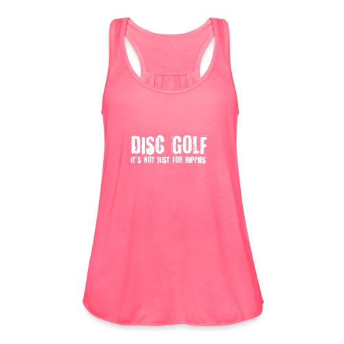 Disc Golf Not Just for Hippies Light - Women's Flowy Tank Top by Bella