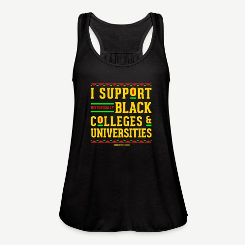 I Support HBCUs - Women's Flowy Tank Top by Bella