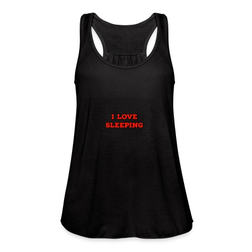 I Love Sleeping - Women's Flowy Tank Top by Bella