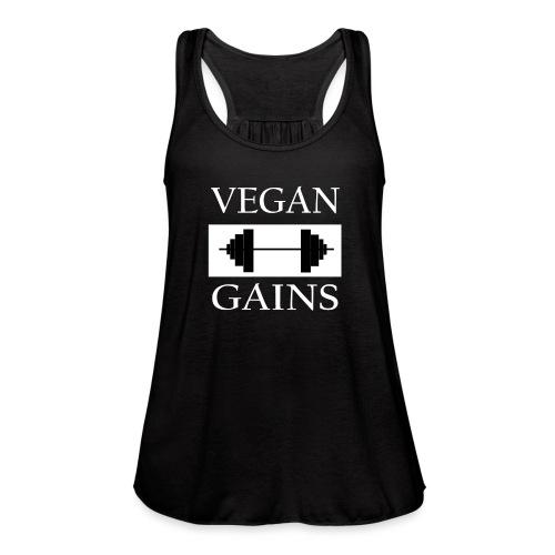 Vegan Gains white font - Women's Flowy Tank Top by Bella