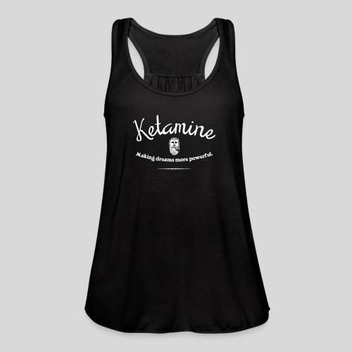 Ketamine - Women's Flowy Tank Top by Bella