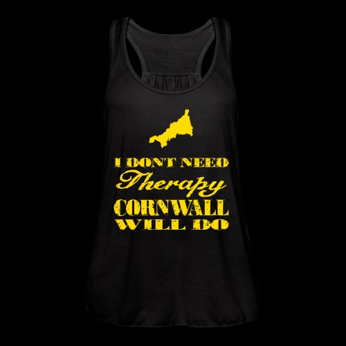 Don't need therapy/Cornwall - Women's Flowy Tank Top by Bella