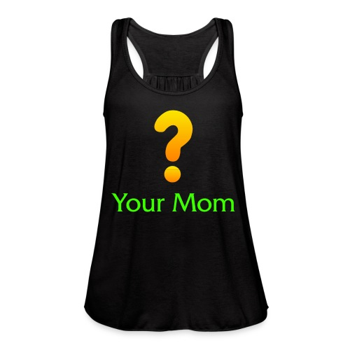 Your Mom Quest ? World of Warcraft - Women's Flowy Tank Top by Bella