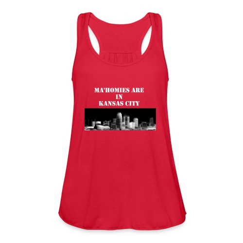 Ma'homies are in Kansas City - Women's Flowy Tank Top by Bella