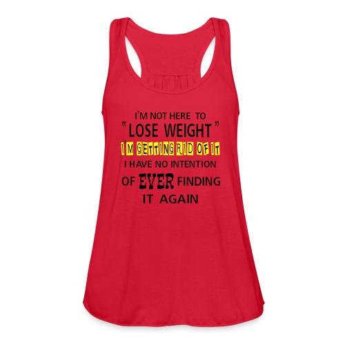 Getting Rid Of Fat - Women's Flowy Tank Top by Bella