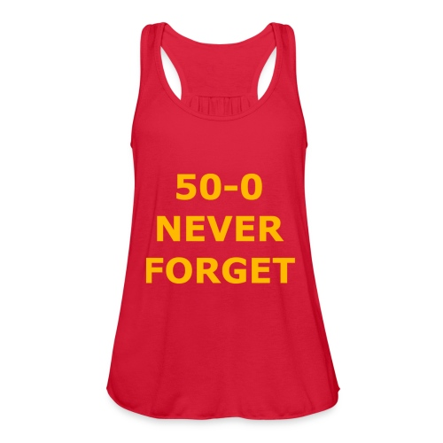 50 - 0 Never Forget Shirt - Women's Flowy Tank Top by Bella