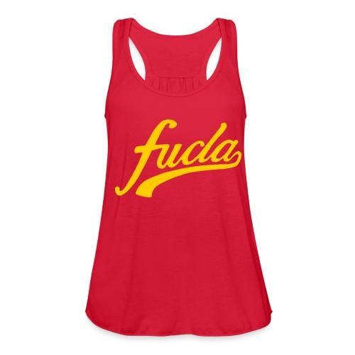 FUCLA Shirt - Women's Flowy Tank Top by Bella